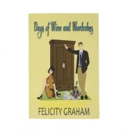 Felicity Graham 'Days of Wine and Wardrobes' Book